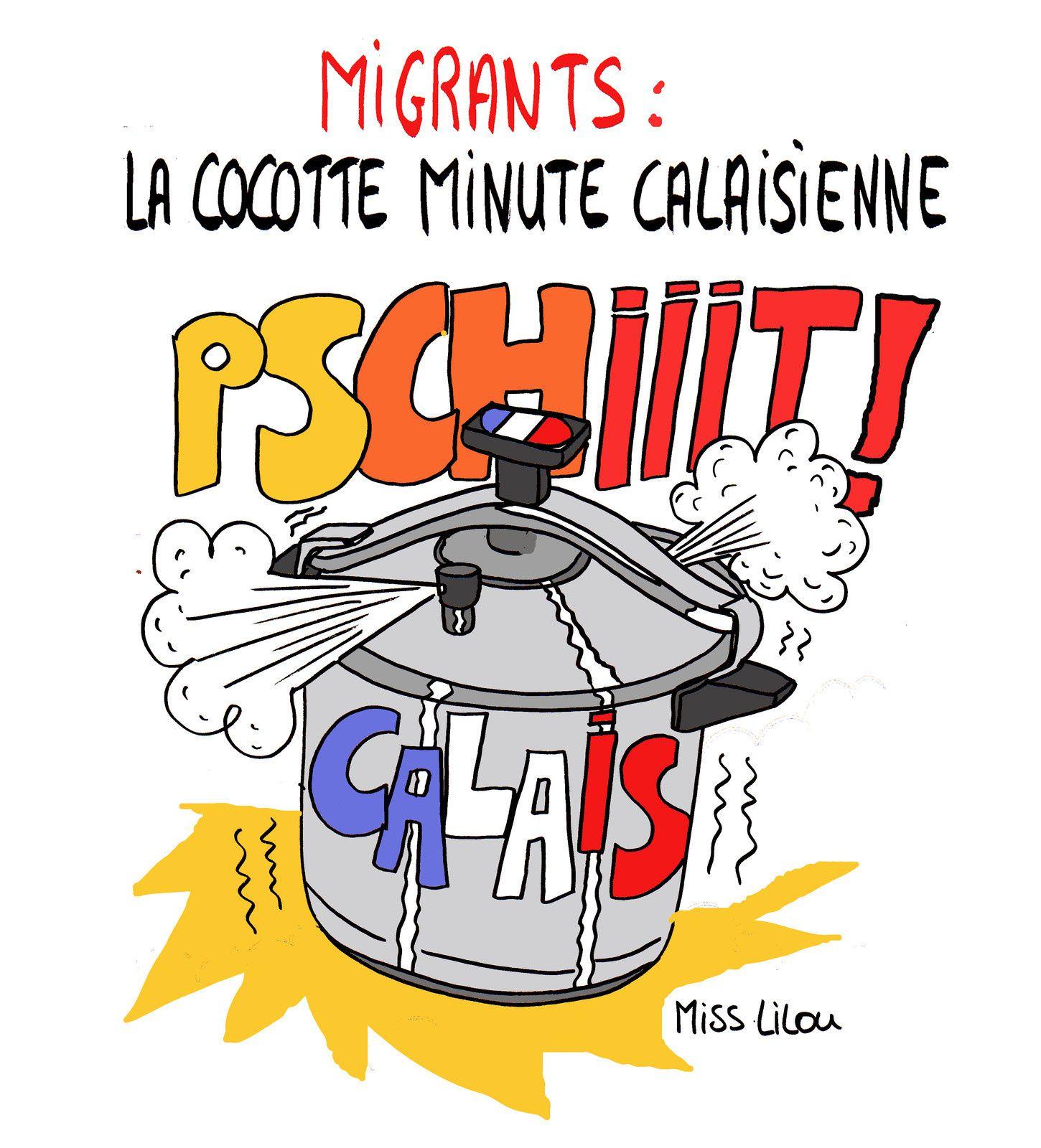 A RIRE OU EN PLEURER OU REVUE DE PRESSE SATIRIQUE - Page 24 Ob_da6025_migrants-la-cocotte-minute-calaisienne
