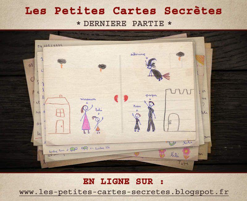 Les Petites Cartes Secrètes - 3ème partie