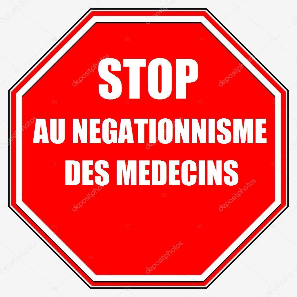 Le négationnisme des médecins est quasi systématique Ob_d5dbb7_stop-au-negationnisme