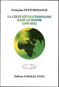 كتاب ليبيا الثورية في العالم (1969-2011) لفرانسواز بيتيدامين Ob_0b3a8b_libye