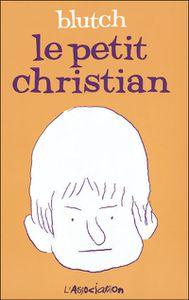 Le petit Christian - Tome 1 [Blutch] Christian-1-copie-1