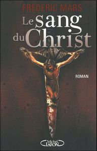 [Mars, Frédéric] Le sang du Christ Sang-christ