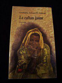 [Adnan ElAloui, Loubaba] Le caftan jaune Le-caftan-jaune-copie-1