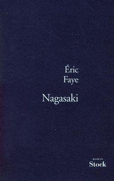 [Faye, Eric] Nagasaki Nagasaki