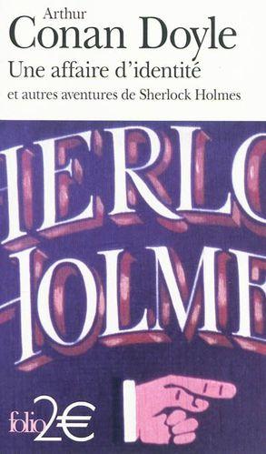 [Doyle, Sir Arthur Conan] Une affaire d'identité et autres aventures de Sherlock Holmes Une-affaire-d-identite