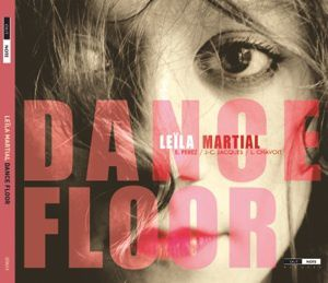 Leïla Martial  DANCEFLOOR_Leila_martial_pochetteok
