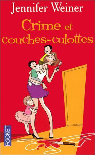 Crime et couches-culottes de Jennifer Weiner Crime_et_couches-culottes