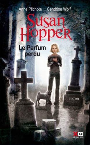 [Plichota, Anne & Wolf, Cendrine] Susan Hopper - Tome 1: Le parfum perdu Susan-Hopper-01-copie-1