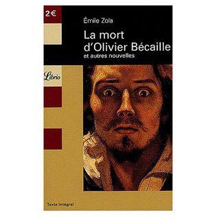 [Zola, Emile] La mort d'Olivier Bécaille et autres nouvelles La-mort-d-olivier-becaille