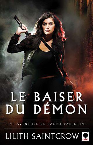 SAINTCROW Lilith - DANNY VALENTINE - Tome 1 :  Le baiser du démon  Baiser10