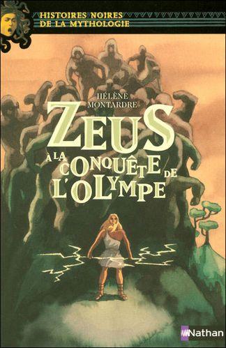 [Montardre, Hélène] Zeus à la conquête de l'Olympe Zeus-a-la-conquete-de-l-Olympe