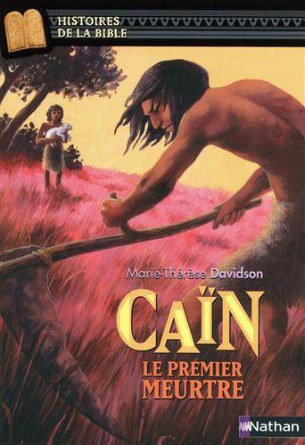 [Davidson, Marie-Thérèse] Caïn, le premier meurtre Cain-le-premier-meurtre