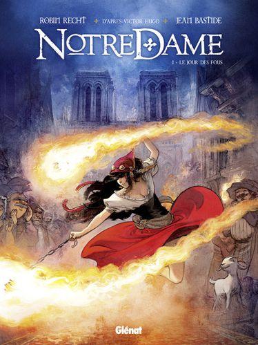 Notre Dame - Tome 1: Le jour des fous [Recht, Robin & Bastide, Jean] Notre-Dame--Tome-01-Le-jour-des-fous