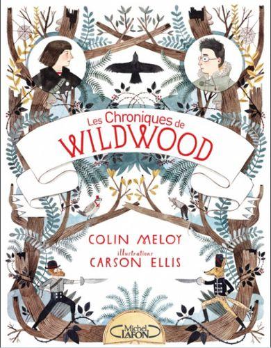 [Meloy, Colin] Les chroniques de Wildwood - Livre I Les-chroniques-de-Wildwood