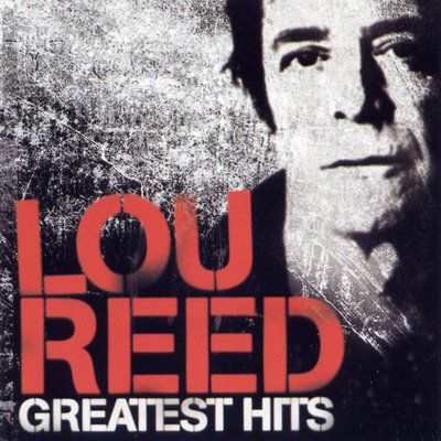 SEX & DRUGS & ROCK & ROLL Lou_Reed-Greatest_Hits-Frontal
