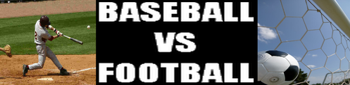 Baseball VS. Football Baseball-vs-football
