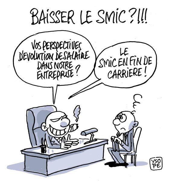 A RIRE OU EN PLEURER OU REVUE DE PRESSE SATIRIQUE - Page 4 Baisser-SMIC_Ysope