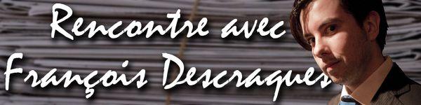 Votre première rencontre avec Frenchnerd et les petits conseils Rencontre-avec-Francois-Descraques