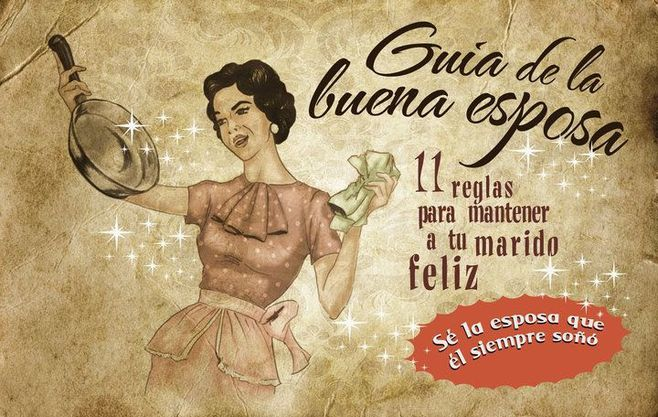 Guía de la buena esposa - Año 1956 - Cuanto menos, curioso e impactante. -cid_02784053A5E7410680CE65DDC493B490-usuario