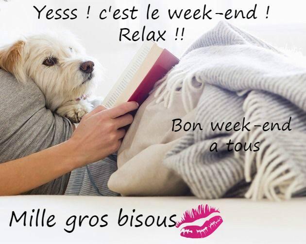 Bonjour / Bonsoir Invités #2 - Page 29 Bon-week-end_057