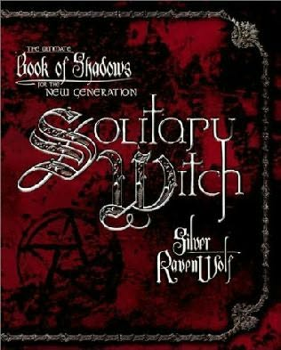 Solitary Witch: The Ultimate Book of Shadows for the New Generation X13202