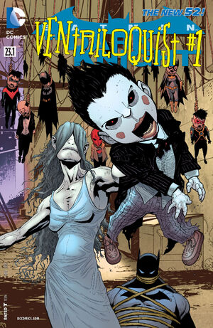 51 - [DC Comics] Batman: discusión general 300px-Batman_The_Dark_Knight_Vol_2_23.1_Ventriloquist