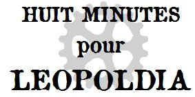 Uchronia 1868 - Page 4 Huit_minutes_pour_leopoldia-4698497
