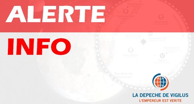 La Dépêche de Vigilus - La Bataille du Dôme Paradisiaque Alerte_info_depeche_vigilus-5635901