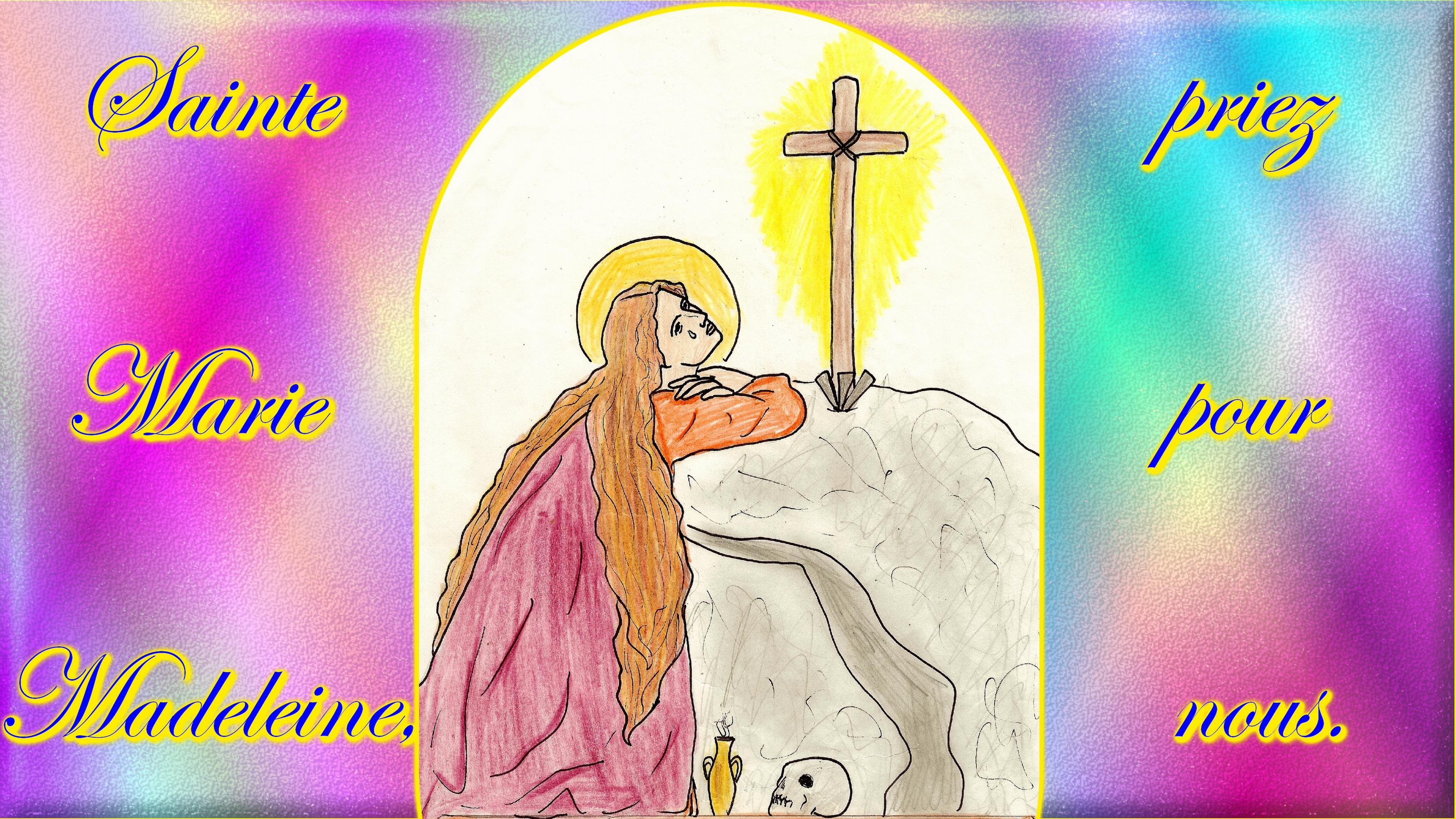 CALENDRIER CATHOLIQUE 2019 (Cantiques, Prières & Images) - Page 3 Sainte-marie-madeleine-55e62d5