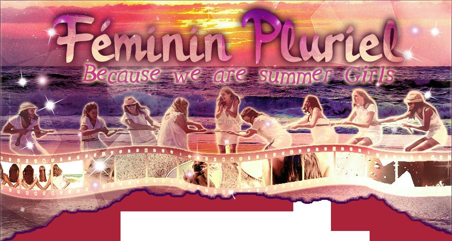 Féminin Pluriel, forum réservé aux girls :-) Bannie-re-5294ef1