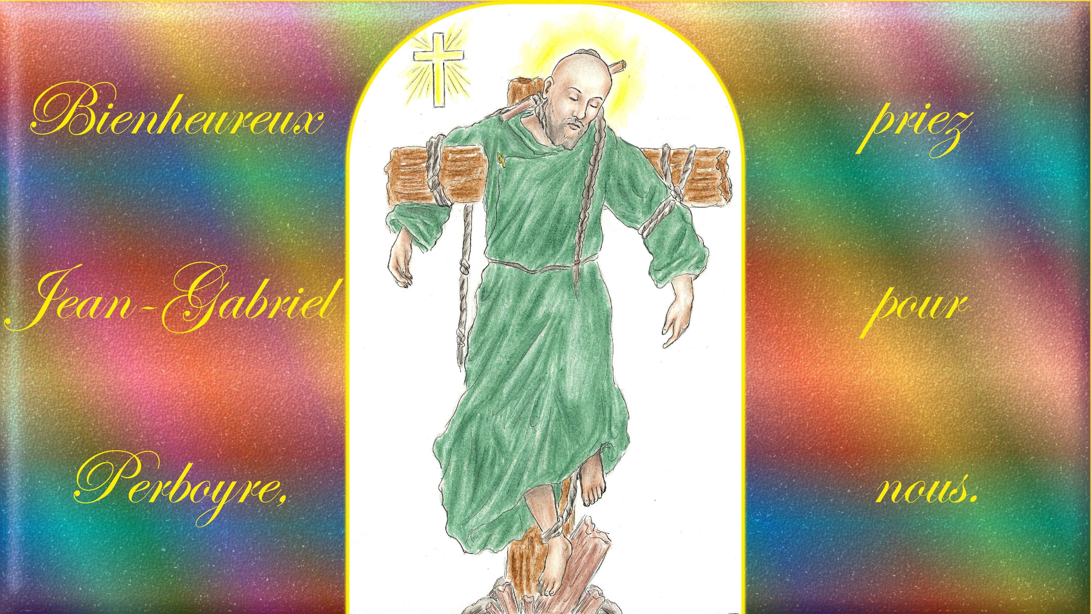 CALENDRIER CATHOLIQUE 2019 (Cantiques, Prières & Images) - Page 8 Bx-jean-gabriel-perboyre-568e145