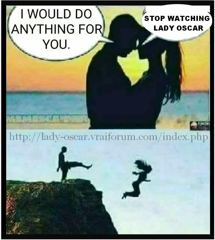 Mes memes Lady Oscar et autres images humoristiques - Page 3 Hate-548a587