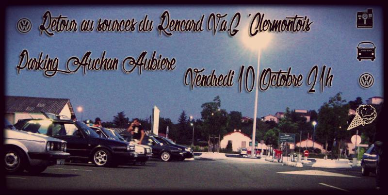[63] Rencard V.A.G 63 //!! retour Auchan  AUbiere ******* - Page 4 Octobre2014-47fc2ce