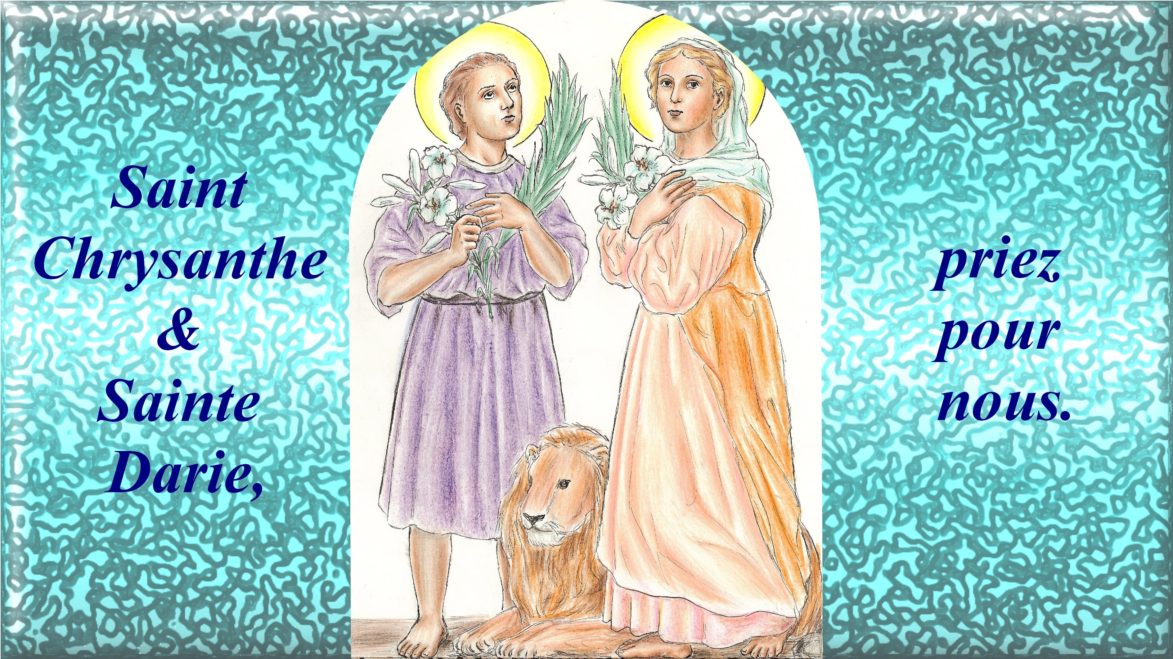 CALENDRIER CATHOLIQUE 2019 (Cantiques, Prières & Images) - Page 13 St-chrysanthe-et-ste-darie-56b26e9