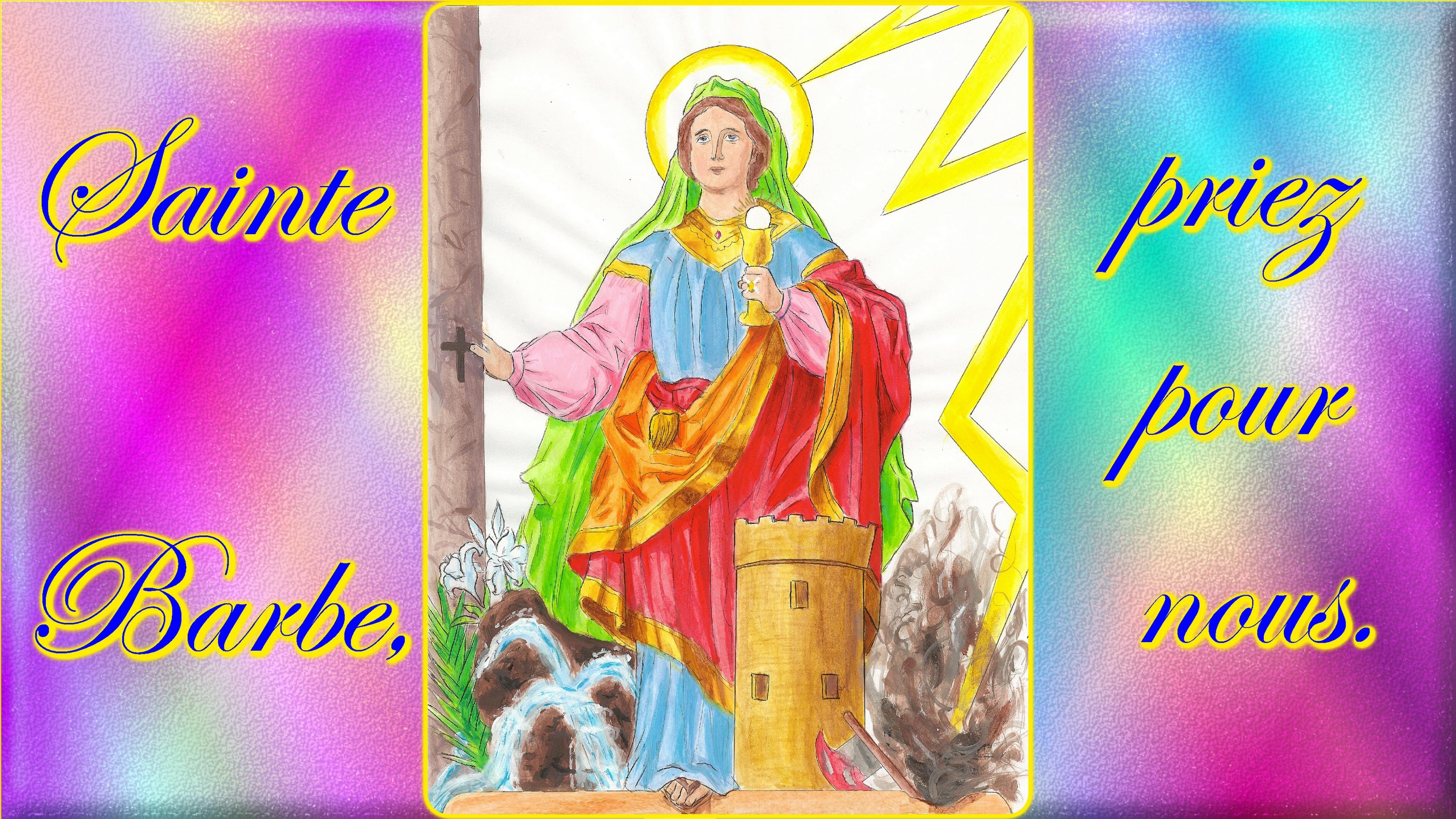 CALENDRIER CATHOLIQUE 2019 (Cantiques, Prières & Images) - Page 17 Ste-barbe-56d3752