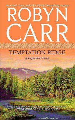 Les Chroniques de Virgin River - Tome 5 : Attirance de Robyn Carr 102090401