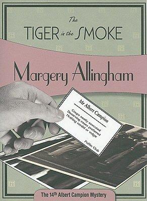 El tigre en la niebla [Campion 14] - Margery Allingham 103989625