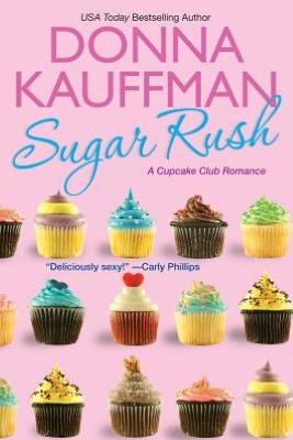 Cupcake Club - Tome 1 : Baiser sucré de Donna Kauffman 123177349
