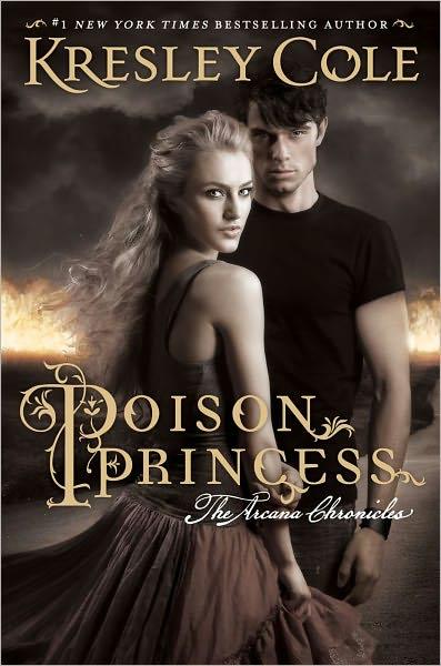 Chroniques des Arcanes - Tome 1 : Princesse Vénéneuse de Kresley Cole 173060470