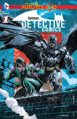 51 - [DC Comics] Batman: discusión general 300px-Detective_Comics_Futures_End_Vol_1_1