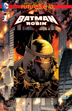 51 - [DC Comics] Batman: discusión general 300px-Batman_and_Robin_Futures_End_Vol_1_1
