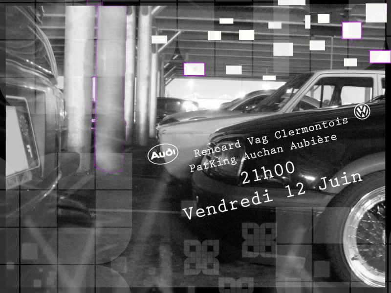 [63] Rencard V.A.G 63 //!! retour Auchan  AUbiere ******* - Page 2 Img_5488-2-affiche-f96d6e