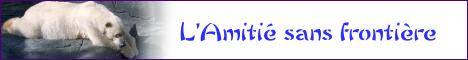 +++ BANNIERE DE L'AMITIE SANS FRONTIERE +++ Ban_web-391866-eb10e5