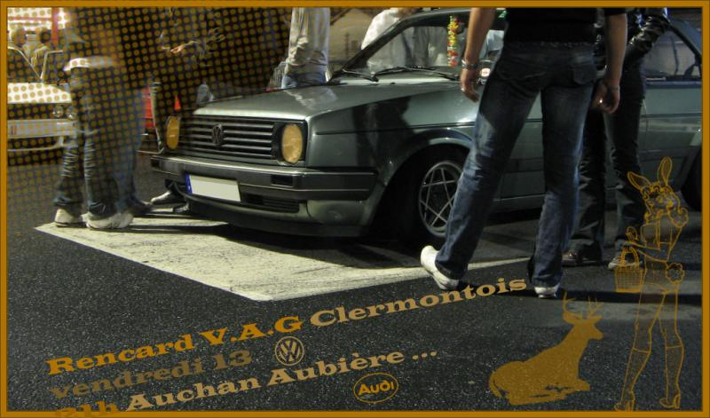 [63] Rencard V.A.G 63 //!! retour Auchan  AUbiere ******* - Page 2 Ban-renc-152957a