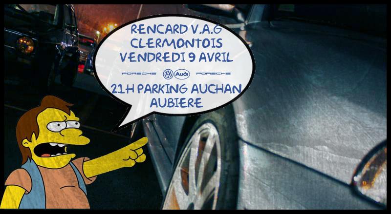 [63] Rencard V.A.G 63 //!! retour Auchan  AUbiere ******* - Page 3 Renc-avril-10-copie-1ac2a86