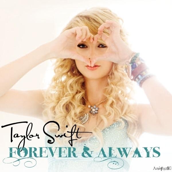 Juego » El Gran Ranking de Taylor Swift [TOP 3 pág 6] - Página 4 Taylor-Swift-Forever-Always-My-FanMade-Single-Cover-anichu90-19767625-600-600