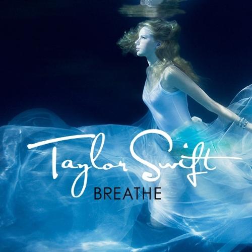 Juego » El Gran Ranking de Taylor Swift [TOP 3 pág 6] - Página 3 Breathe-FanMade-Single-Cover-fearless-taylor-swift-album-14878005-500-500