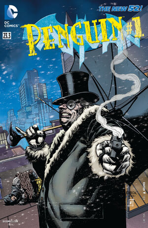 51 - [DC Comics] Batman: discusión general 300px-Batman_Vol_2_23.3_The_Penguin
