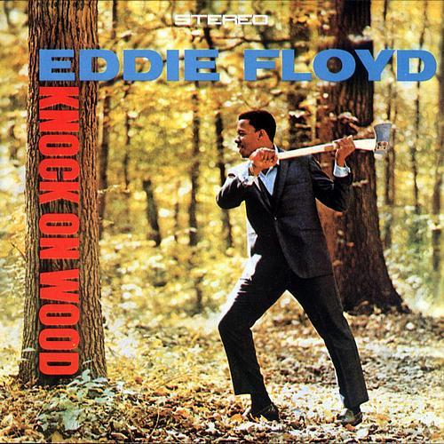 Ce que vous écoutez là tout de suite Eddie_Floyd_-_Knock_On_Wood