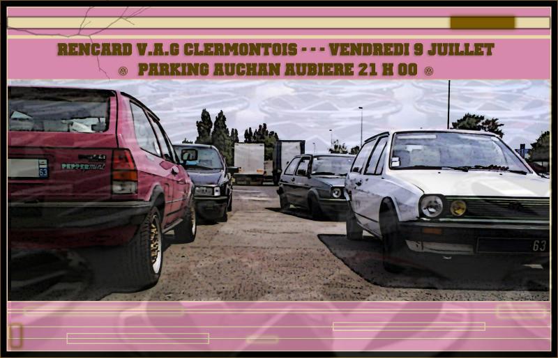 [63] Rencard V.A.G 63 //!! retour Auchan  AUbiere ******* - Page 3 Abcd0014-1e060f1